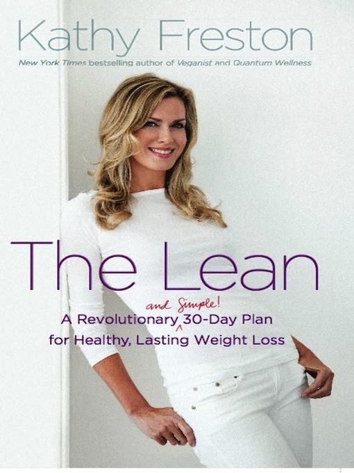 Title details for The Lean by Kathy Freston - Wait list