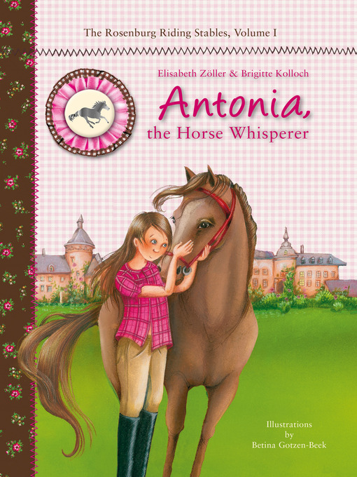 Title details for Antonia, the Horse Whisperer by Elisabeth Zöller - Available
