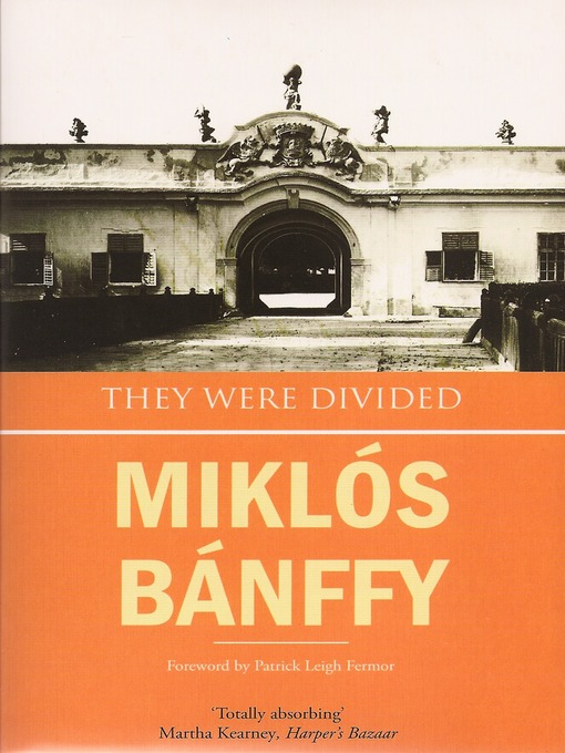 Title details for They Were Divided by Miklós Bánffy - Available