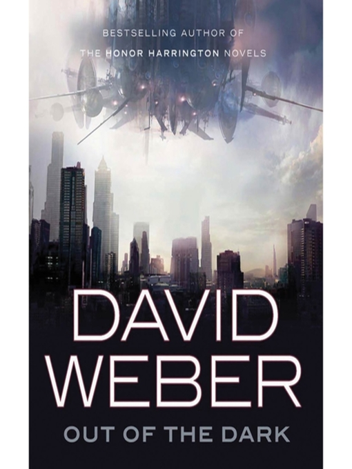 Title details for Out of the Dark by David Weber - Available