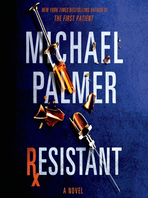 Title details for Resistant by Michael Palmer - Available