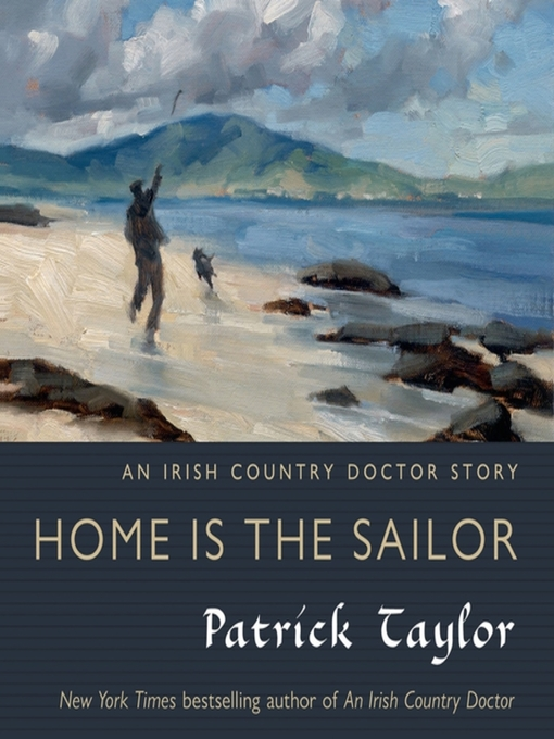 Title details for Home is the Sailor by Patrick Taylor - Available