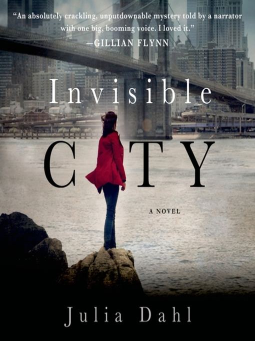 Title details for Invisible City by Julia Dahl - Available