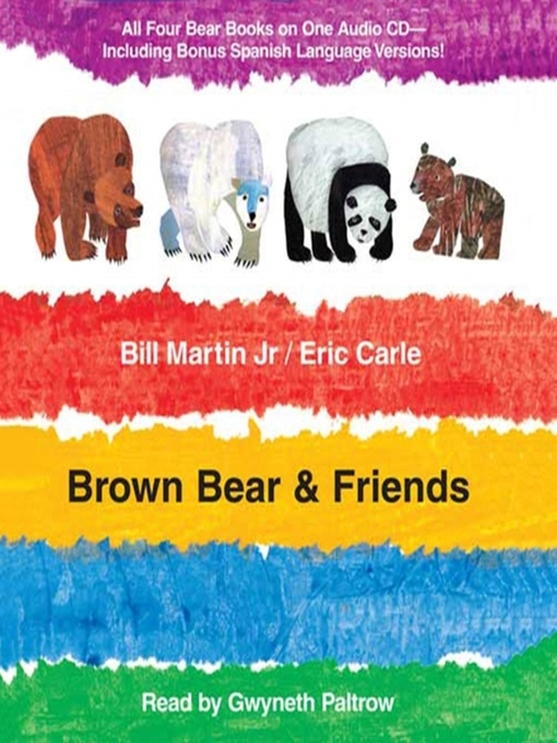 Title details for Brown Bear and Friends by Bill Martin, Jr. - Available