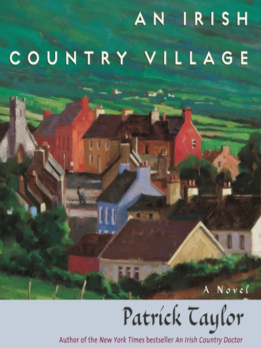Title details for An Irish Country Village by Patrick Taylor - Wait list