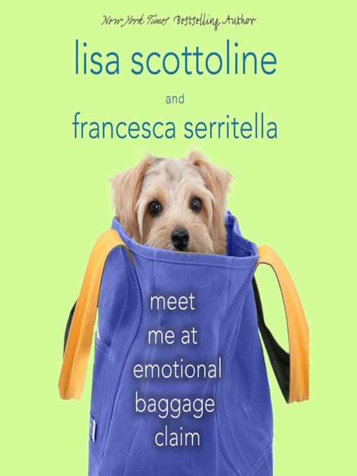 Title details for Meet Me at Emotional Baggage Claim by Lisa Scottoline - Available