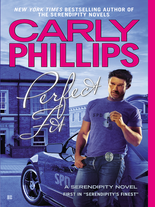 Title details for Perfect Fit by Carly Phillips - Available