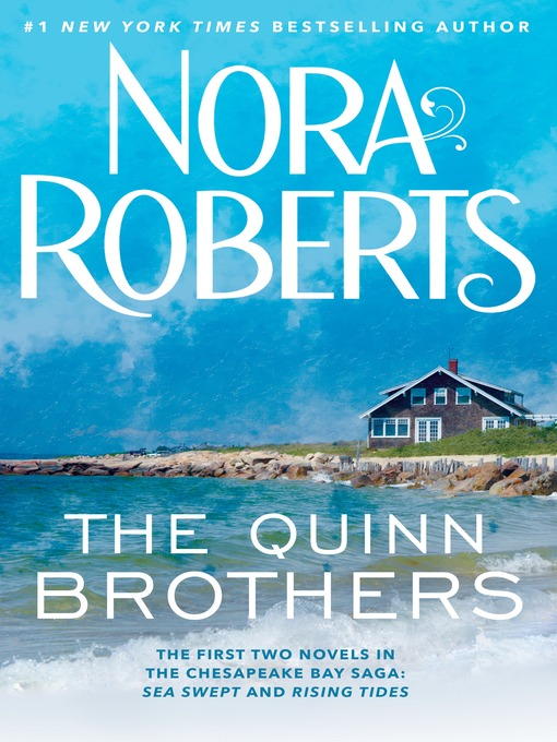 Title details for The Quinn Brothers by Nora Roberts - Wait list