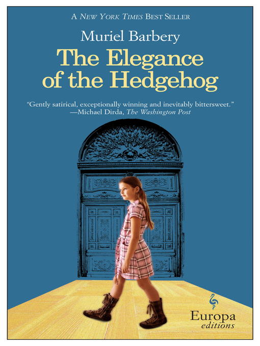 Title details for The Elegance of the Hedgehog by Muriel Barbery - Available