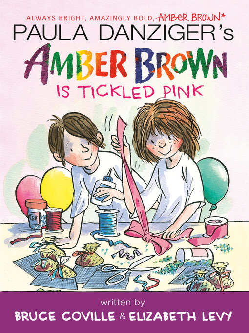 Title details for Amber Brown Is Tickled Pink by Paula Danziger - Wait list
