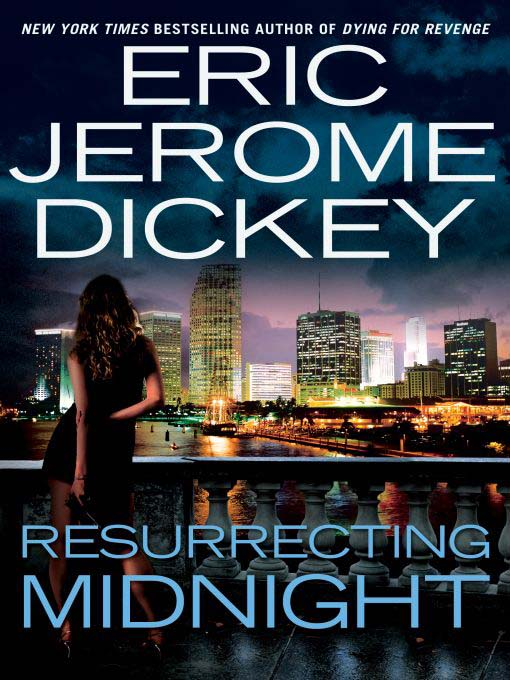 Title details for Resurrecting Midnight by Eric Jerome Dickey - Available