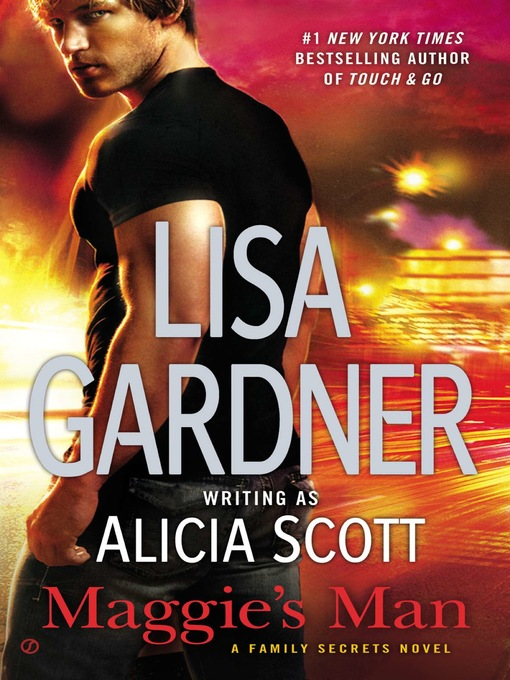Title details for Maggie's Man by Lisa Gardner - Available