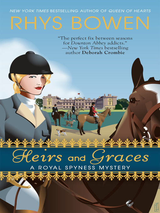 Title details for Heirs and Graces by Rhys Bowen - Wait list