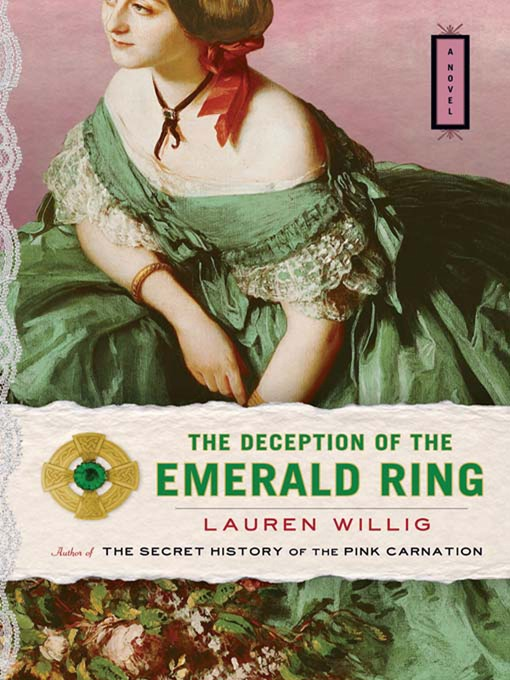 Title details for The Deception of the Emerald Ring by Lauren Willig - Available