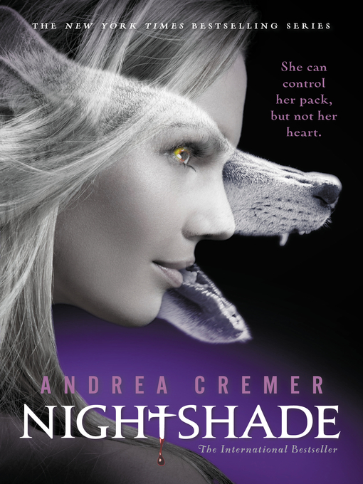 Title details for Nightshade by Andrea Cremer - Wait list