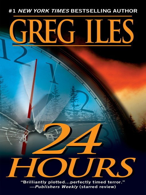 Title details for 24 Hours by Greg Iles - Wait list