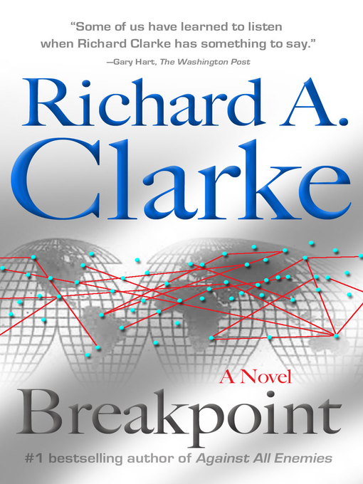 Title details for Breakpoint by Richard A. Clarke - Available