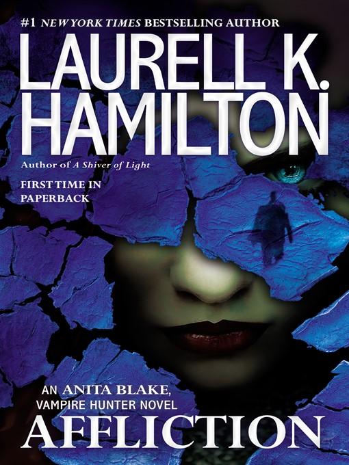Title details for Affliction by Laurell K. Hamilton - Wait list