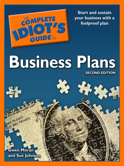 Title details for The Complete Idiot's Guide to Business Plans by Gwen Moran - Available