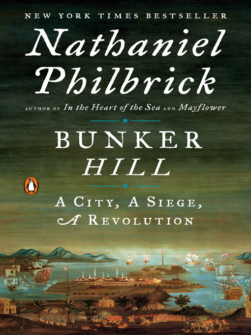 Title details for Bunker Hill by Nathaniel Philbrick - Wait list