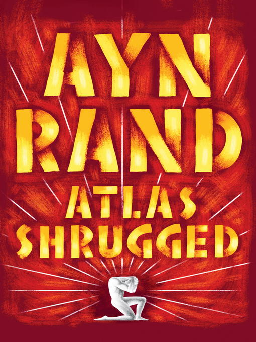 Title details for Atlas Shrugged by Ayn Rand - Available