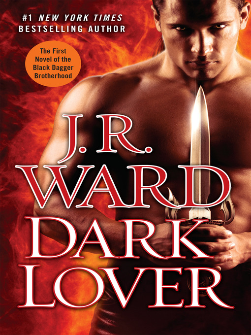 Title details for Dark Lover by J.R. Ward - Available