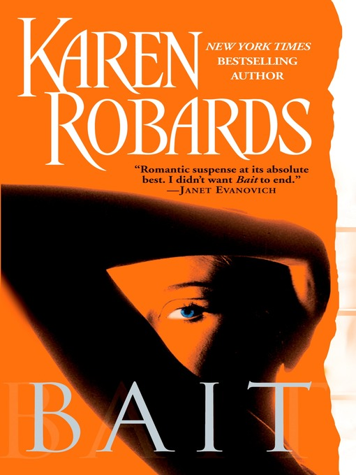 Title details for Bait by Karen Robards - Wait list