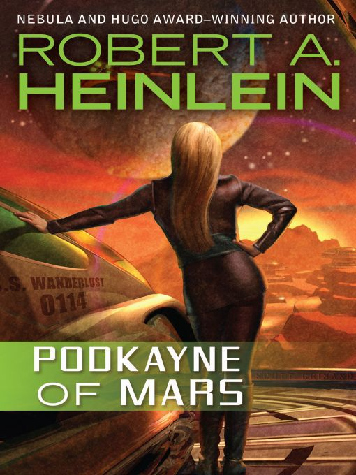 Title details for Podkayne of Mars by Robert A. Heinlein - Available
