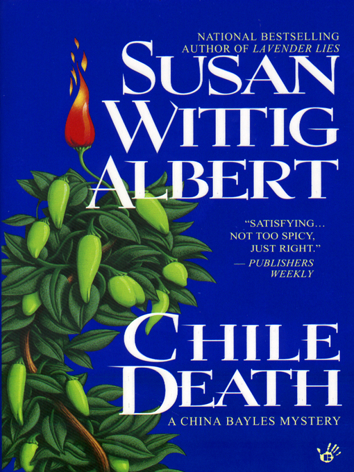 Title details for Chile Death by Susan Wittig Albert - Available