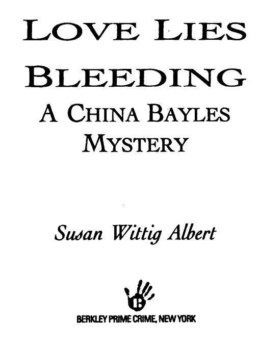 Title details for Love Lies Bleeding by Susan Wittig Albert - Available