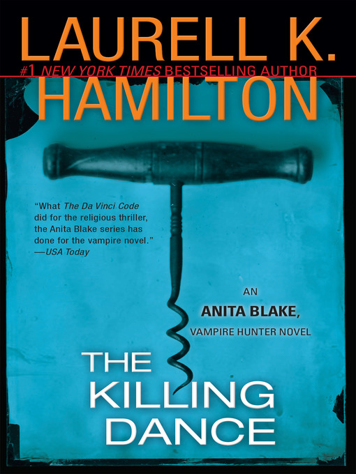 Title details for The Killing Dance by Laurell K. Hamilton - Available
