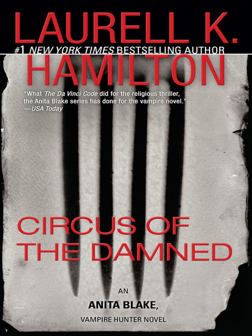 Title details for Circus of the Damned by Laurell K. Hamilton - Available