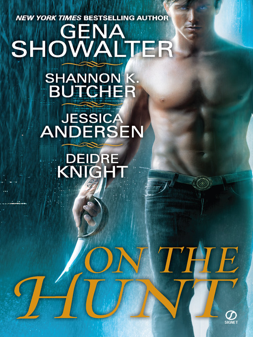 Title details for On the Hunt by Gena Showalter - Available