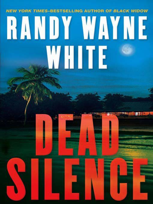 Title details for Dead Silence by Randy Wayne White - Wait list