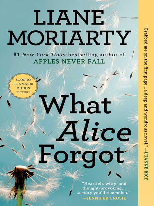 Title details for What Alice Forgot by Liane Moriarty - Wait list