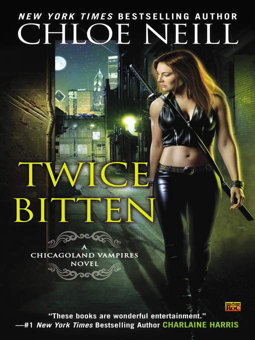 Title details for Twice Bitten by Chloe Neill - Available