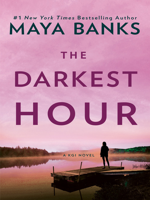 Title details for The Darkest Hour by Maya Banks - Wait list