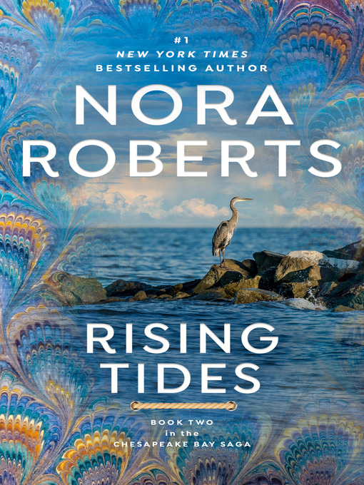 Title details for Rising Tides by Nora Roberts - Available