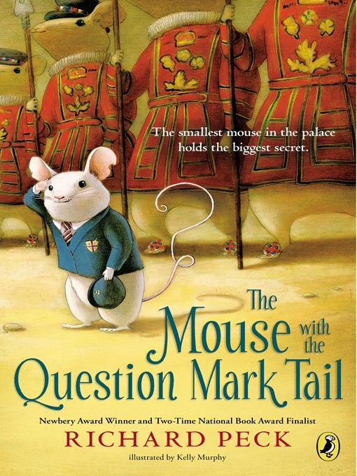 Title details for The Mouse with the Question Mark Tail by Richard Peck - Available