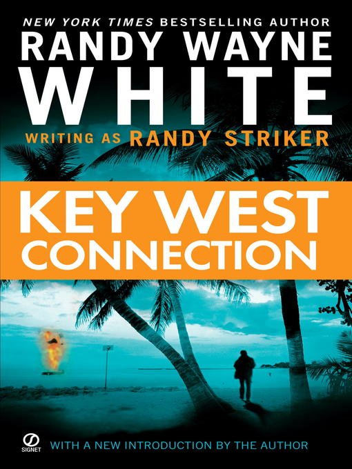 Title details for Key West Connection by Randy Wayne White - Wait list
