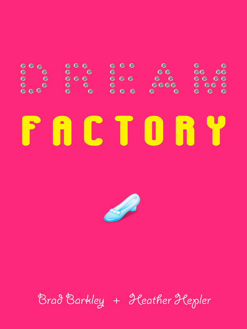 Title details for Dream Factory by Brad Barkley - Available