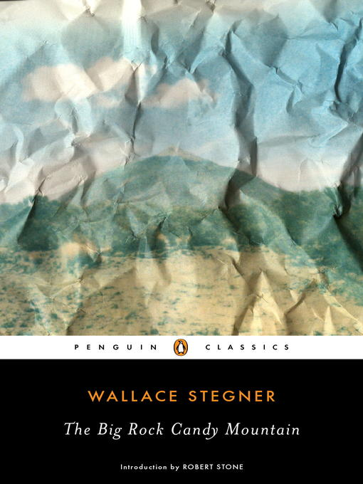 Title details for The Big Rock Candy Mountain by Wallace Stegner - Available
