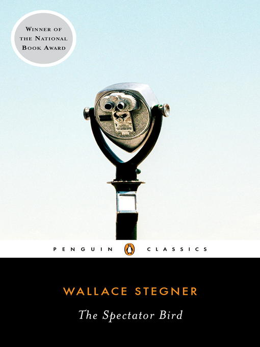 Title details for The Spectator Bird by Wallace Stegner - Available
