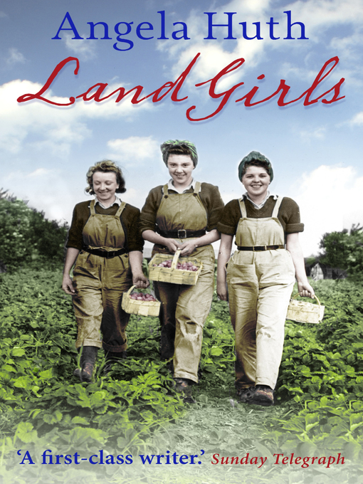 Title details for Land Girls by Angela Huth - Wait list