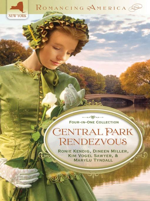 Title details for Central Park Rendezvous by Ronie Kendig - Available