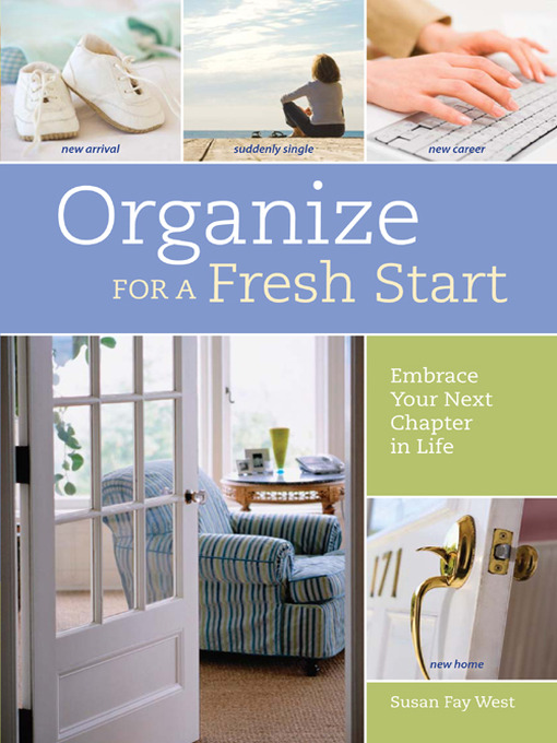 Title details for Organize for a Fresh Start by Susan Fay West - Wait list