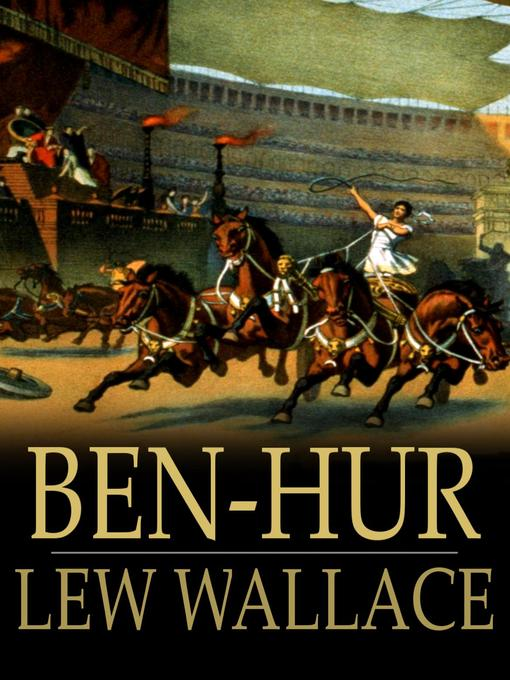 Title details for Ben-Hur by Lew Wallace - Wait list