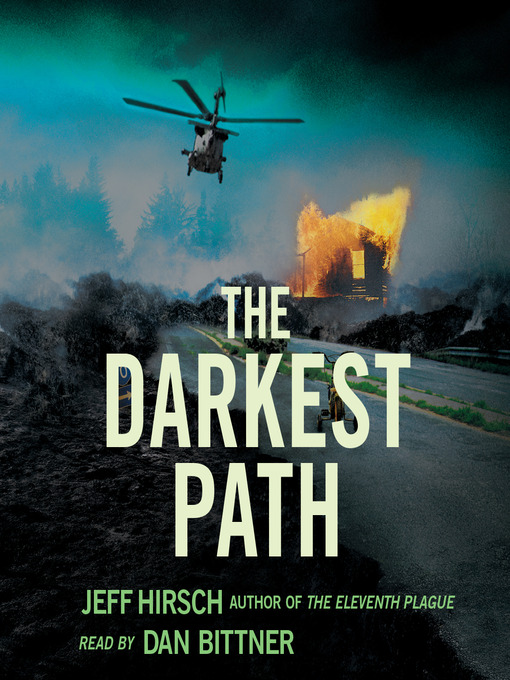 Title details for The Darkest Path by Jeff Hirsch - Available