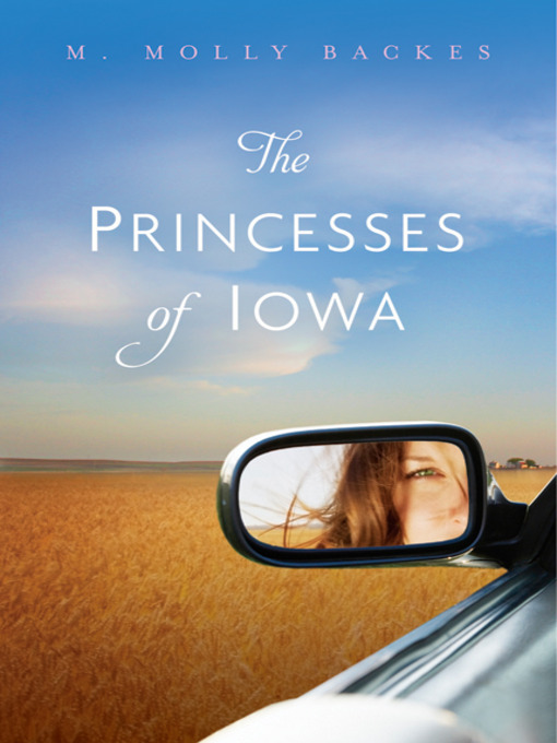 Title details for The Princesses of Iowa by M. Molly Backes - Available
