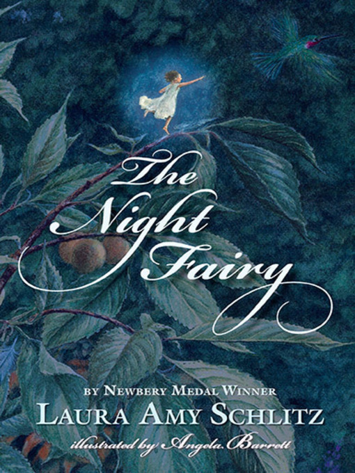Title details for The Night Fairy by Laura Amy Schlitz - Available